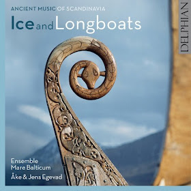 Ancient Music of Scandinavia: Ice and Longboats