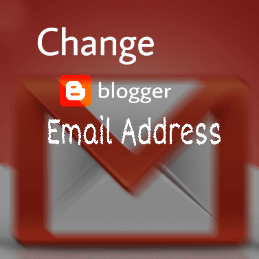 how to change blogger email address with images