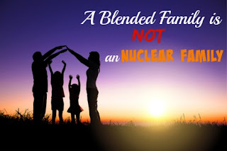 a blended family is not an nuclear family; blended family; step parenting; step family; stepmom