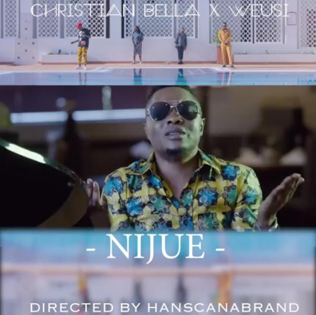 Weusi Ft Christian Bella - Nijue