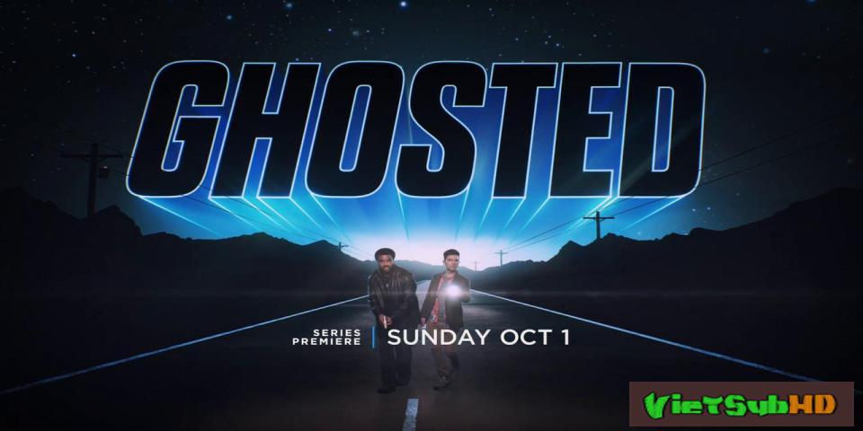 Phim Đội Điều Tra Hiện Tượng Siêu Nhiên (phần 1) Tập 3 VietSub HD | Ghosted (season 1) 2017