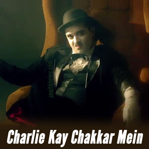 Charlie Kay Chakkar Mein - Title Song