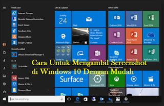 Inilah 7 cara untuk mengambil screenshot di Windows 10 Dengan Mudah, Begini Caranya