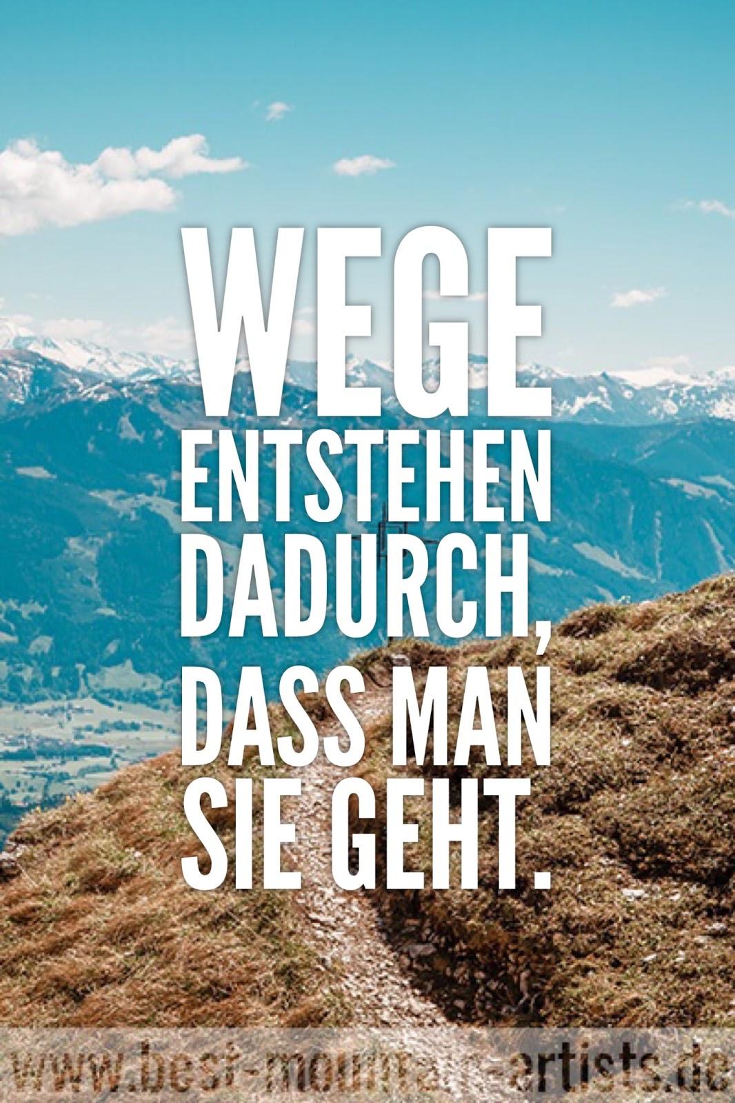"""""""Wege entstehen dadurch, dass man sie geht."""", Erich Kästner"""
