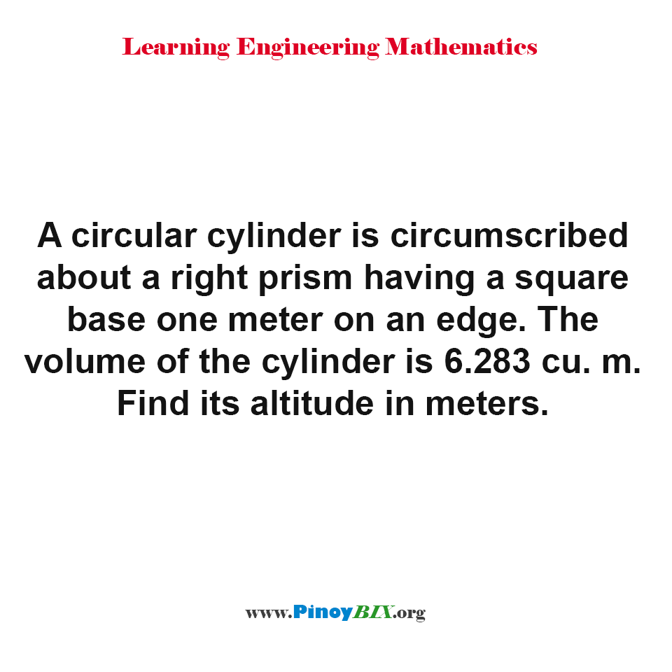 Find the altitude of a circular cylinder