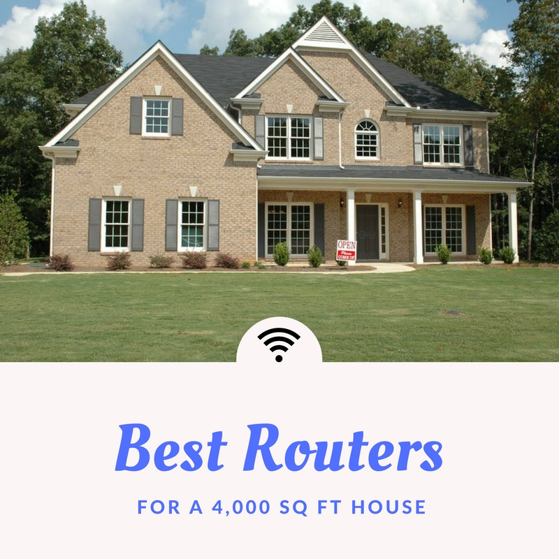Buyer 39 s guide best wifi routers for a 4000 sq ft house for 4000 sq ft building