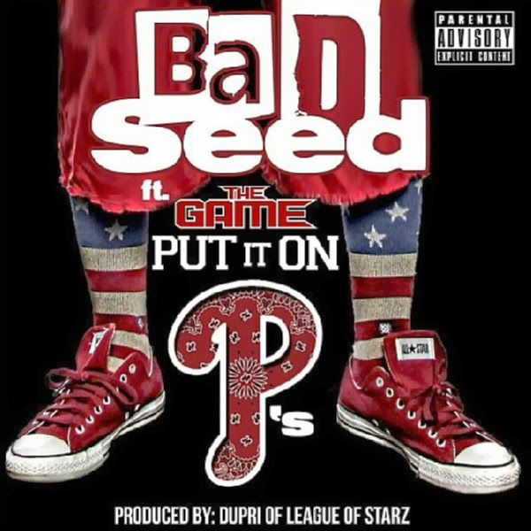 Bad Seed - Put It On P's (feat. The Game) [Single] Cover
