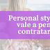 Personal stylist: vale a pena contratar?