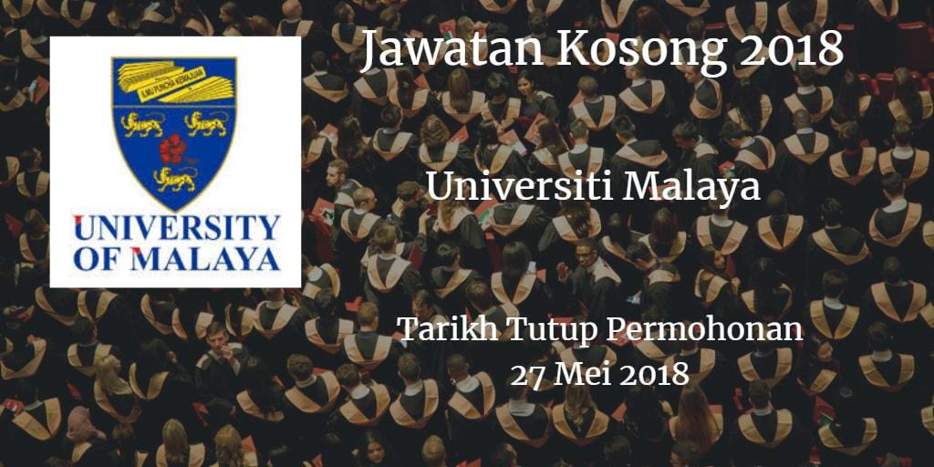 Jawatan Kosong UM 27 Mei 2018