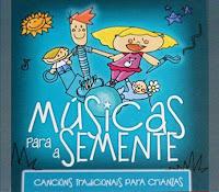 http://musicaengalego.blogspot.com.es/2014/01/musicas-para-semente.html