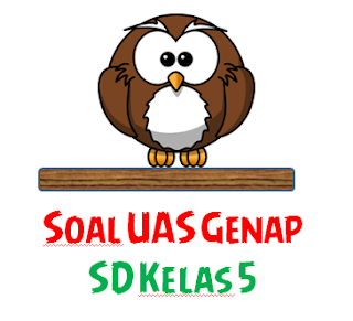File Pendidikan SOAL SIAP UAS GENAP (UKK) MATEMATIKA SD KELAS 5