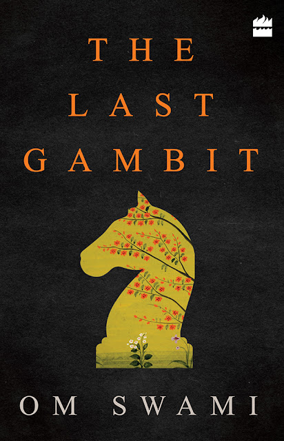 The Last Gambit by Om Swami