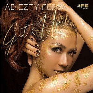 Adiezty Fersa - Get Up