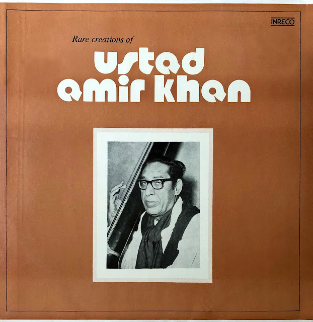 India Hindustani Raga Khyal vocalist Amir Khan Ameer Kahn virtuoso Indore Gharana vinyl LP