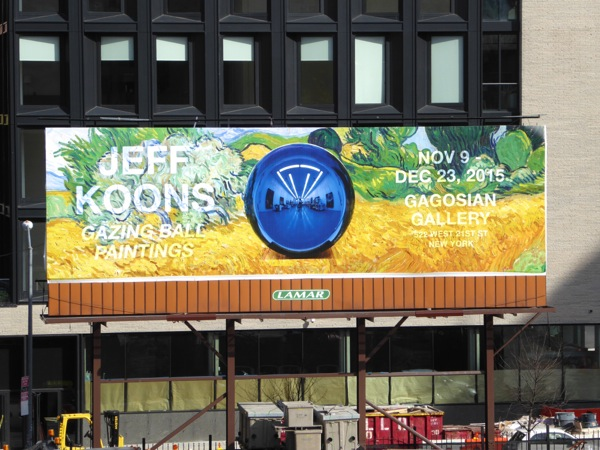 Jeff Koons Gazing ball paintings Gagosian billboard NYC