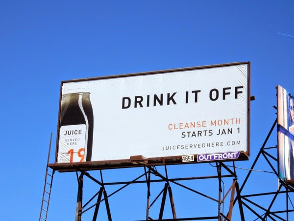 Juice Drink it off cleanse month billboard