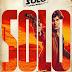 Première bande-annonce pour Solo, a Star Wars story