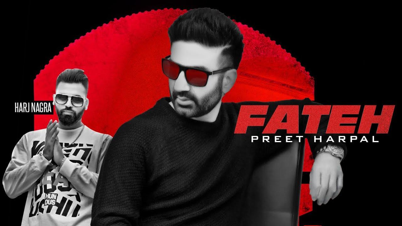 Fateh Full Song Lyrics - Preet Harpal - New Punjabi Song 2019