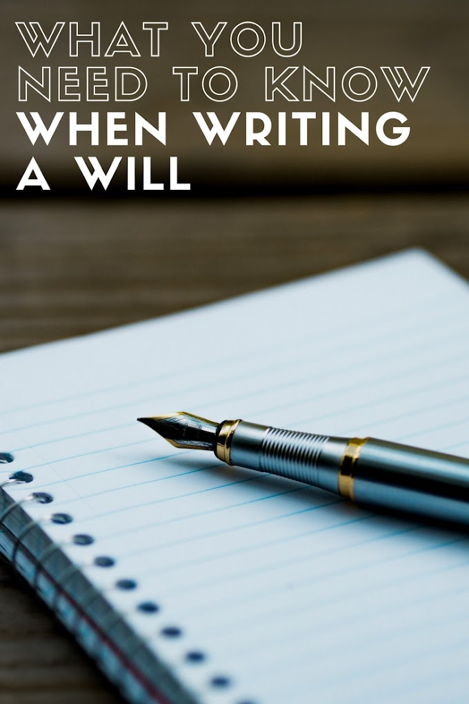 Writing a Will: What You Need To Know
