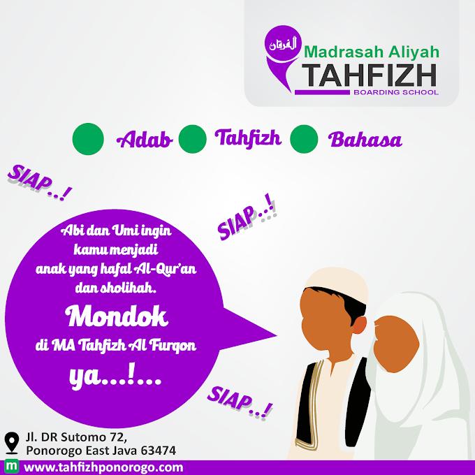 Informasi Penerimaan santri Baru MA Tahfih AL Furqon Ponorogo