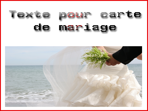 texte pour carte de mariage invitation mariage carte mariage texte mariage cadeau mariage. Black Bedroom Furniture Sets. Home Design Ideas