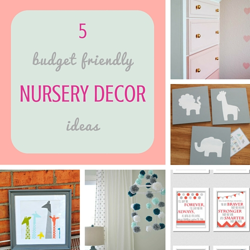 5 budget friendly nursery decor ideas