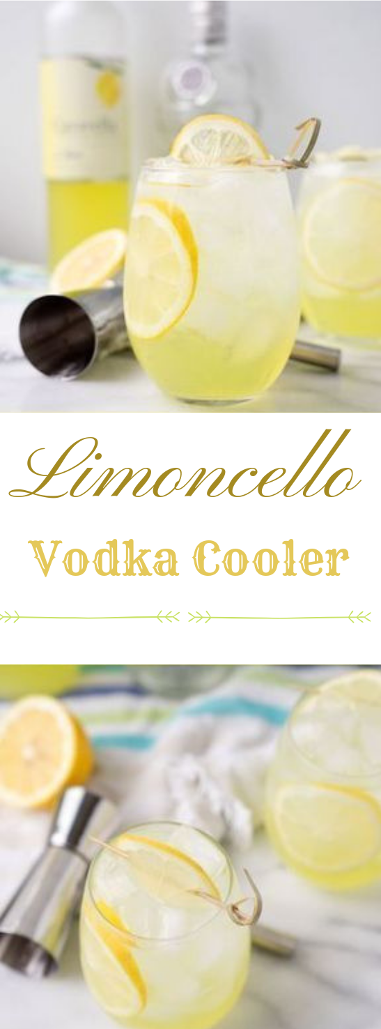 LIMONCELLO VODKA COOLER #drink #vodka