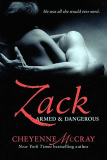 Zack: Armed and Dangerous by Cheyenne McCray
