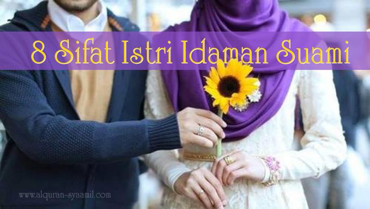 8 Sifat Istri Idaman Suami