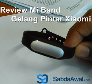 Review Mi Band : Gelang Pintar Xiaomi