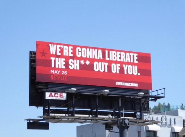 gonna liberate the shit out you War Machine billboard