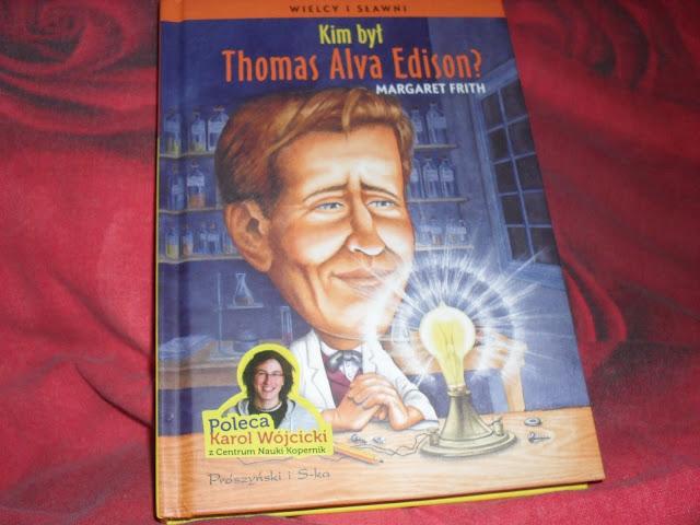 http://www.proszynski.pl/Kim_byl_Thomas_Alva_Edison_-p-33377-.html