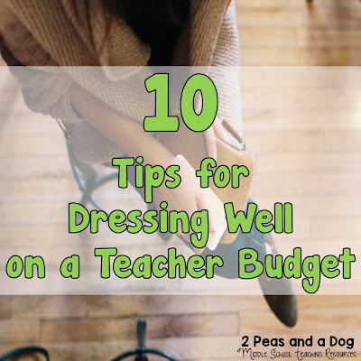 10 Tips for dressing well on a teacher budget from the 2 Peas and a Dog blog.