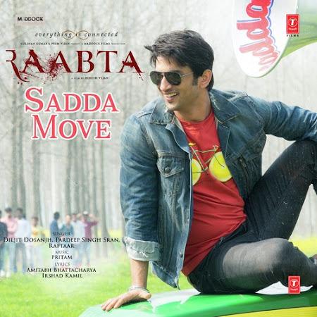 Sadda Move - Raabta (2017)