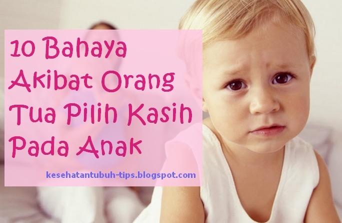 10 Bahaya Akibat Orang Tua Pilih Kasih Pada Anak