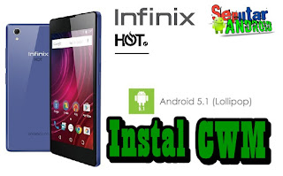 Tutorial Instal CWM Hp Infinix X510 Hot 2