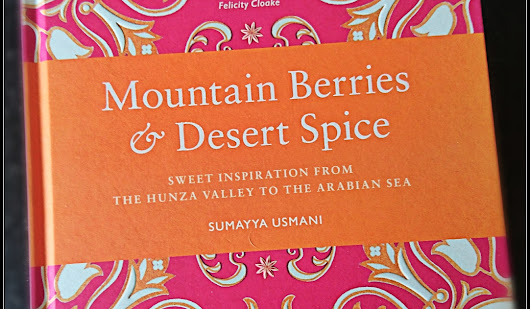 Mountain Berry & Desert Spice by Sumayya Usmani {book review}