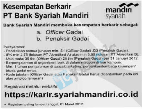 Pt bank syariah mandiri - officer gadai, penaksir gadai february 2012