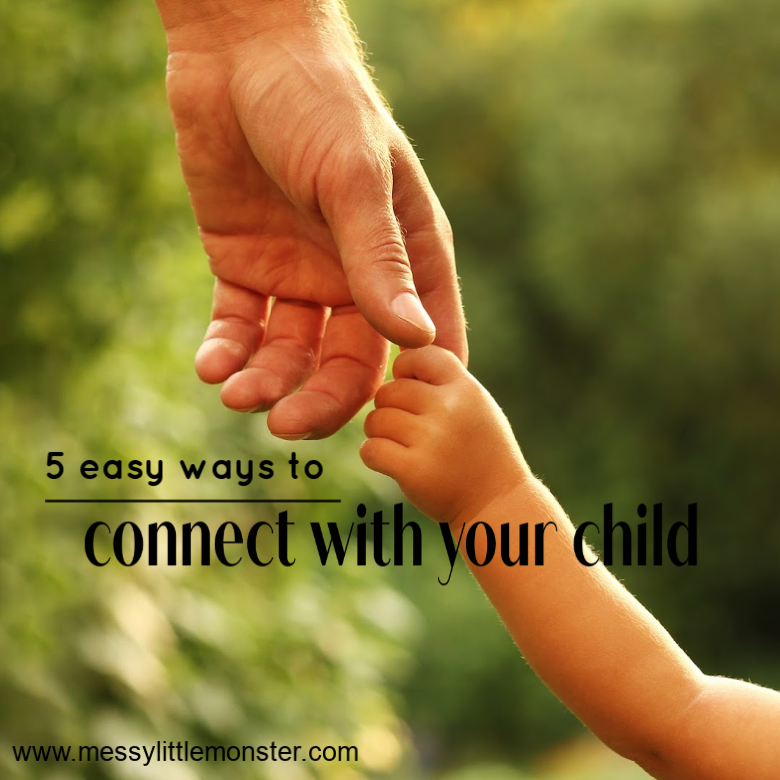 5 Easy Ways to Connect with Your Child