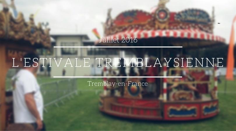 L'estivale Tremblaysienne