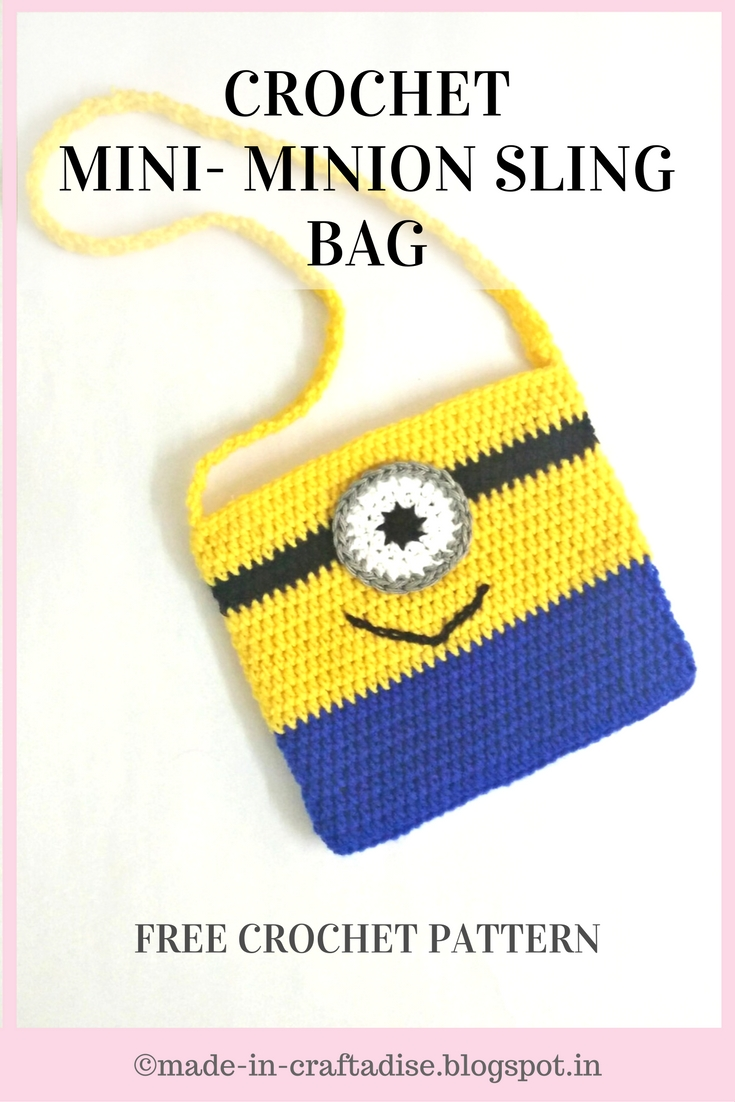 Crochet Sling Bag Pattern : Crochet Mini Minion Sling Bag - Free pattern