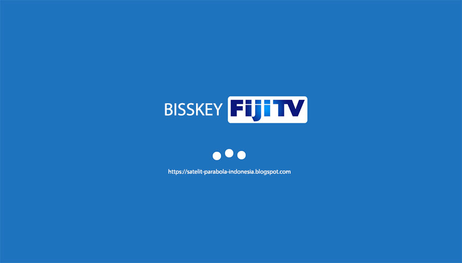 Bisskey Channel Fiji TV di Satelit Intelsat 19