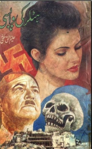 Free download Hitler ki wapsi novel by Aleem Ul Haq Haqi pdf, Online reading.