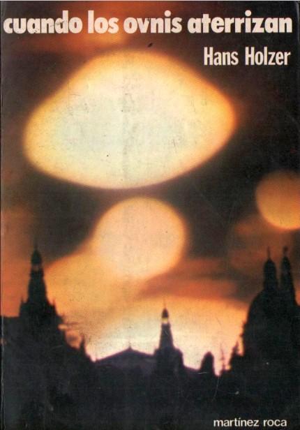 Cuando los OVNIS Aterrizan de Hans Holzer