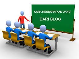 Bagaimana membuat blog dan menghasilkan uang?