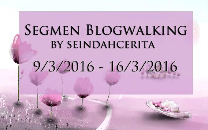 Segmen Blogwalking By Seindahcerita