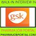 GlaxoSmithKline Walk In For M.Sc, B.Pharm, M.Pharm - Apply Now