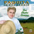 Paquita La Del Barrio - Que Chulos Compas (2005)