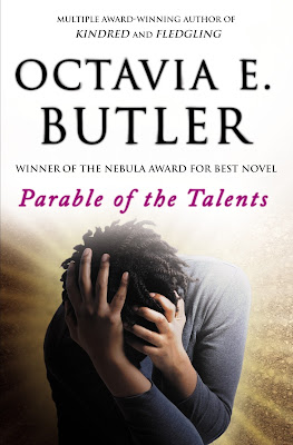 Parable of the Talents (Earthseed #2) by Octavia E. Butler