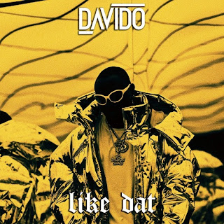 Davido - Like Dat (Prod By Shizzi)